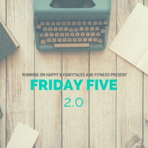 fridayfive